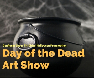 Day of the Dead Art Show Opening at DrewBoy Creative: A Halloween Presentation of Confluent Space Tri-Cities | Richland, WA