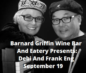 Barnard Griffin Wine Bar And Eatery Presents: Debi And Frank Eng Richland, Washington