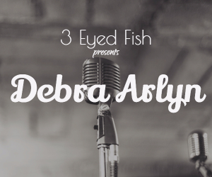 Debra Arlyn Performs Live at 3 Eyed Fish: A Great Performer From Oregon Entertains Richland, WA