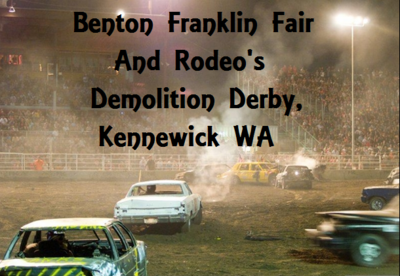 Benton Franklin Fair And Rodeo's Demolition Derby, Kennewick Washington