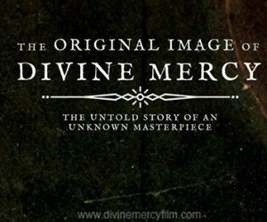 The Original Image of Divine Mercy: The Untold Story of an Unknown Masterpiece in Pasco, WA