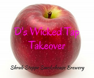 D's Wicked Tap Takeover | Richland, WA
