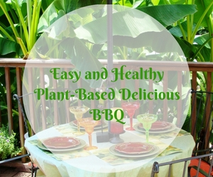 Easy and Healthy Plant-Based Delicious BBQ at Life Essences Studio | Richland, WA