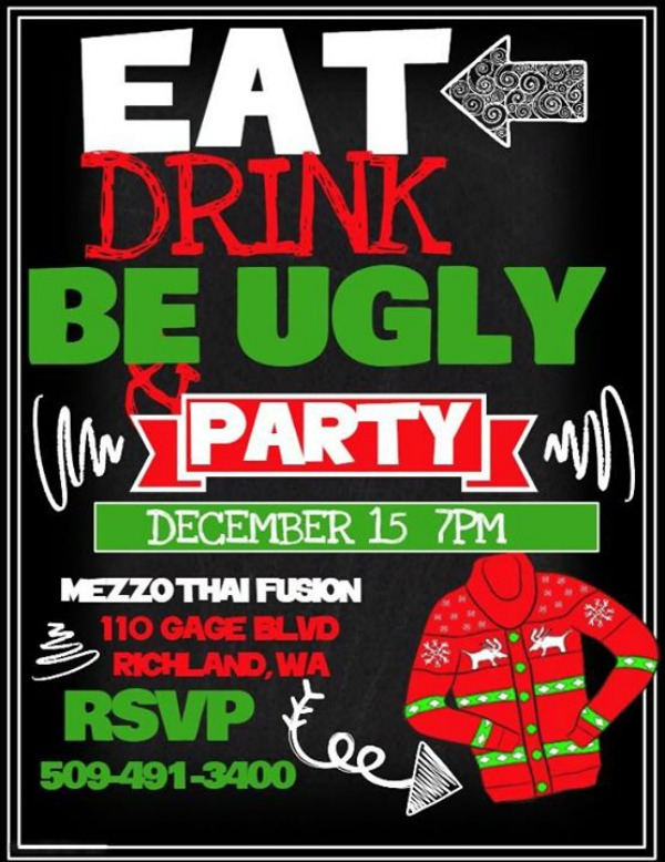 Ugly Sweater Party at Mezzo Thai: An Epic Gathering of Unattractiveness  (Unsightly Onesies, Christmas Clothes, and Sweaters) | Richland, WA