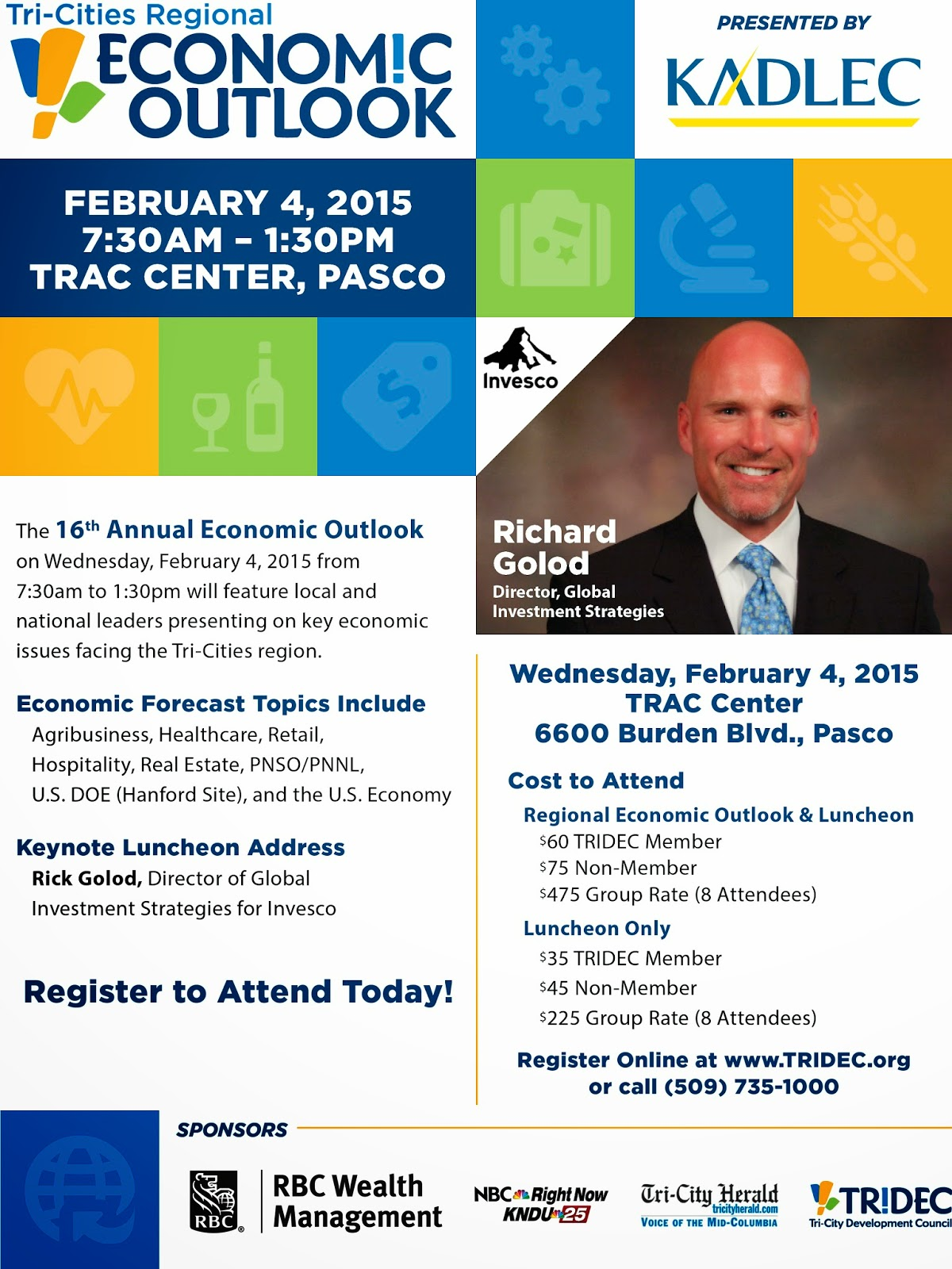 Tri-Cities Regional Economic Outlook Conference Pasco, Washington