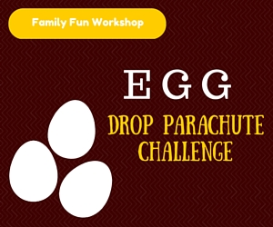 Family Fun Workshop: Egg Drop Parachute Challenge: Familiarization with Gravity | REACH in Richland, WA