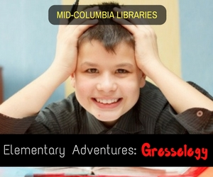 Mid-Columbia Libraries' Elementary Adventures: Grossology - Exploring on the Grossest Things in the Body | Pasco, WA