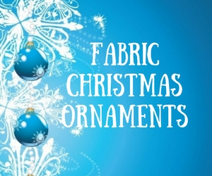 Fabric Christmas Ornaments: Make Attractive Holiday Decorations Using Extraordinary Materials at Confluent Space Tri-Cities | Richland, WA