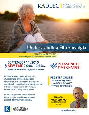 Understanding Fibromyalgia Kadlec Healthplex- Sycamore Room Richland, Washington