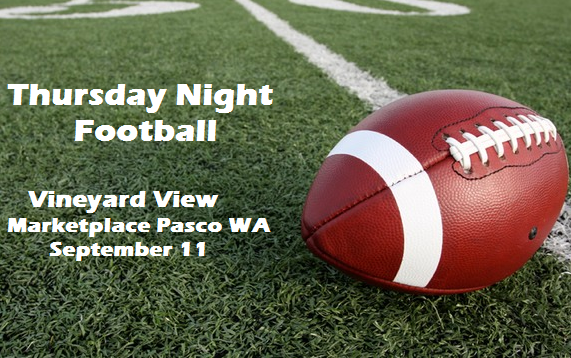 Thursday Night Football At Vineyard View Marketplace Pasco, Washington