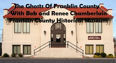 The Ghosts Of Franklin County At Franklin County Historical Museum Pasco, Washington
