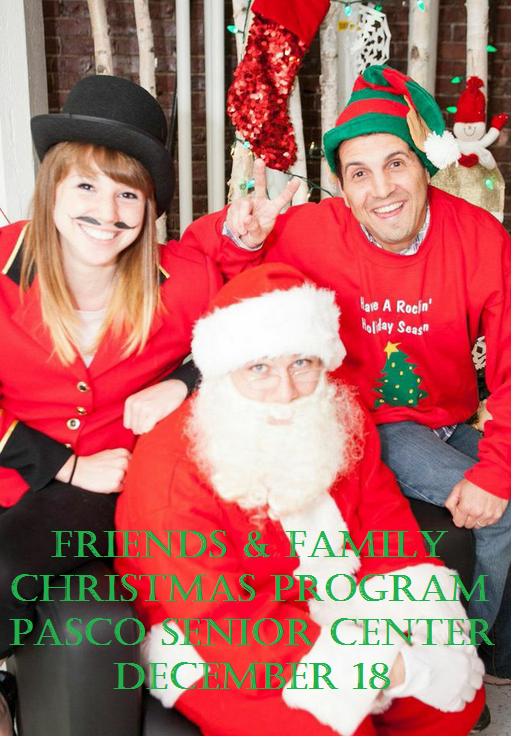 Friends & Family Christmas Program Pasco Senior Center Pasco, Washington