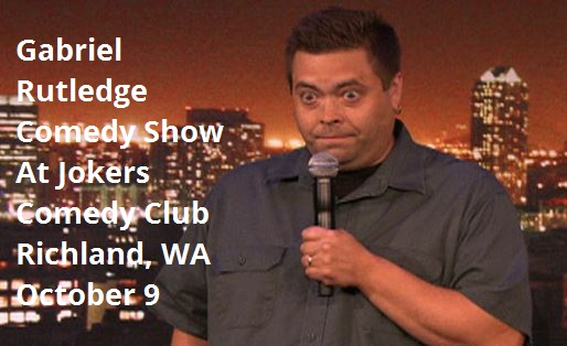 Gabriel Rutledge Comedy Show At Jokers Comedy Club Richland, Washington