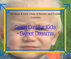 Great Day for Kids - Sweet Dreams | Pasco, WA