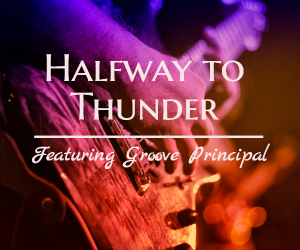 Halfway to Thunder Featuring Groove Principal | Music Spectacular at Clover Island Inn in Kennewick, WA