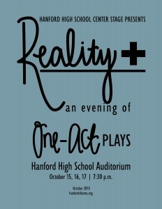 Hanford Drama Presents Reality+ (Senior-Directed One Acts) Richland Washington