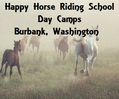 Happy Horse Riding School Day Camps In Burbank, Washington