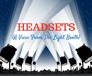 Columbia Basin College Presents Headsets (A View From The Light Booth) by William Missouri Downs in Pasco, WA