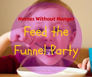 Homes Without Hunger: Feed the Funnel Party | Contribute in Relieving Hunger at Three Rivers Convention Center in Kennewick