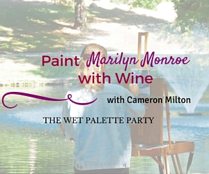 The Wet Palette Party Presents 'Paint Marilyn Monroe with Wine with Cameron Milton': Make the Famous Blonde Your Masterpiece's Subject | Richland, WA