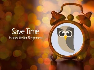 Save Time: Hootsuite for Beginners - Social Media Made Easier and More Enjoyable | Richland, WA