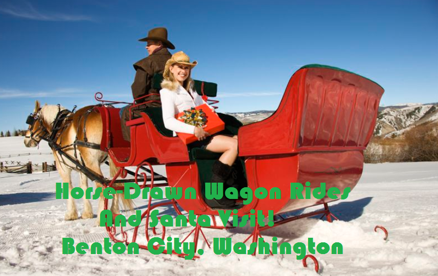 Horse-Drawn Wagon Rides And Santa Visit! Benton City, Washington