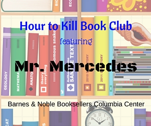 Barnes & Noble's Hour to Kill Book Club Featuring Mr. Mercedes in Kennewick