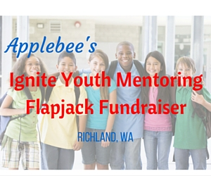Applebee's Ignite Youth Mentoring Flapjack Fundraiser | Richland, WA