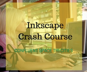 Inkscape Crash Course Hosted by Confluent Space Tri-Cities | Richland, WA