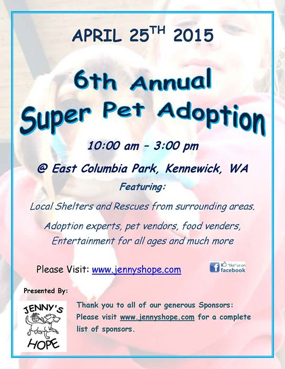 Jenny's Hope 6th Annual Super Pet Adoption Columbia Park Kennewick, Washington