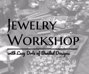 The REACH Museum Presents Jewelry Workshop with Lucy Dole of Beaded Designs | Richland WA
