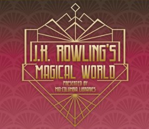 J.K. Rowling's Magic World at Mid-Columbia Libraries Ribbon Cutting and Opening Reception | Kennewick