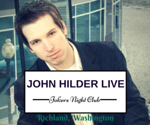 John Hilder Live At The Jokers Night Club In Richland, Washington