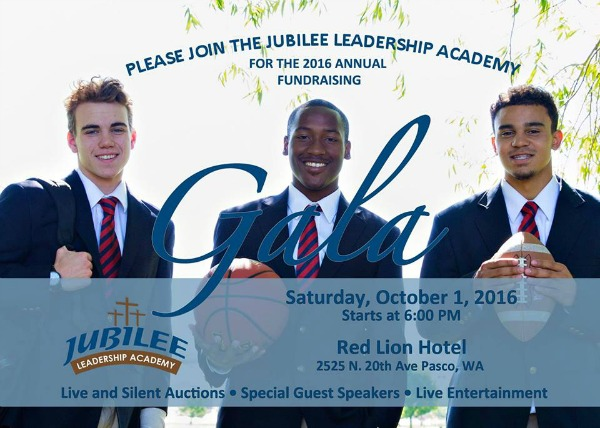 The Jubilee Leadership Academy Presents the 2016 Annual Fundraising Gala in Pasco, WA