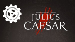 The Rude Mechanicals Presents 'Julius Caesar' - A Story of Tragedy by William Shakespeare | The Uptown Theatre in Richland, WA - Jan 19