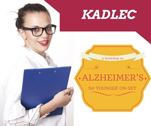 Kadlec Presents Living with Alzheimer's for Younger On-Set: A Workshop on the Early, Middle and Late Stages of the Disease | Richland, WA