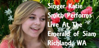 Singer Katie Smith Performs Live At The Emerald of Siam Richland, WA