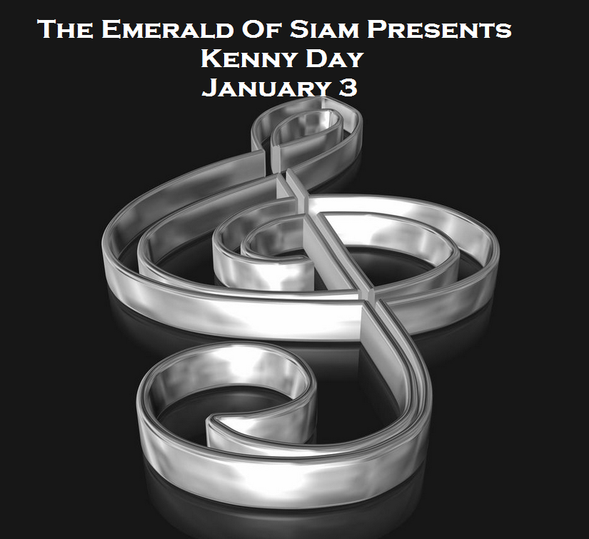 The Emerald Of Siam In  Richland, Washington Presents Kenny Day