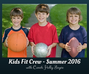 Kids Fit Crew -Summer 2016: Encouraging the Young Ones to be Physically Active This Warm Season | Richland, WA