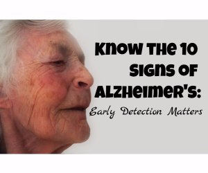 KADLEC Presents the 10 Signs of Alzheimer's Disease: Early Detection Matters | Richland, WA
