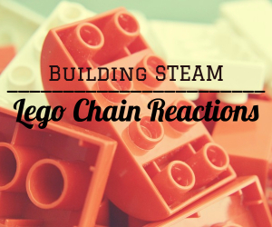 Building STEAM Featuring Lego Chain Reactions | A Fun Way to Help Kids Develop Motor and Problem-Solving Skills | Richland WA