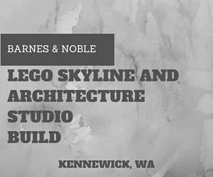 LEGO Skyline and Architecture Studio Build | Barnes & Noble in Kennewick, WA