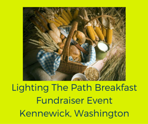 Lighting The Path Breakfast Fundraiser Event Kennewick, Washington