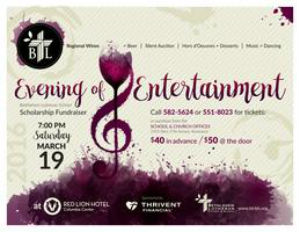 Bethlehem Lutheran Scholarship Endownment Fund (BLSEF) Evening of Entertainment & Silent Auction in Kennewick, WA