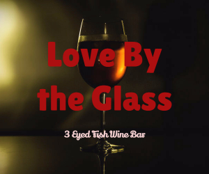 Love By the Glass at 3 Eyed Fish Wine Bar | Early Valentine Celebration in Richland, WA