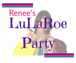Renee's LuLaRoe Party in Kennewick: Find Yourself Some Girly Outfits That Suit Your Personality