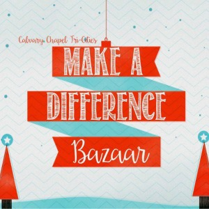 Make A Difference Bazaar: Handcrafted Items, Delicious Treats and Used Books For Sale | Calvary Chapel Tri-Cities in Kennewick