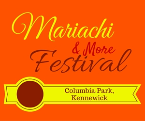 Mariachi and More Festival 2016 Presented by the Tri-Cities Hispanic Chamber of Commerce | Columbia Park, Kennewick