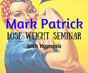Mark Patrick Lose Weight Seminar with Hypnosis in Pasco, WA