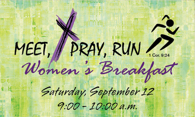 Meet, Pray, Run: Women's Breakfast Central United Protestant Church Richland, Washington